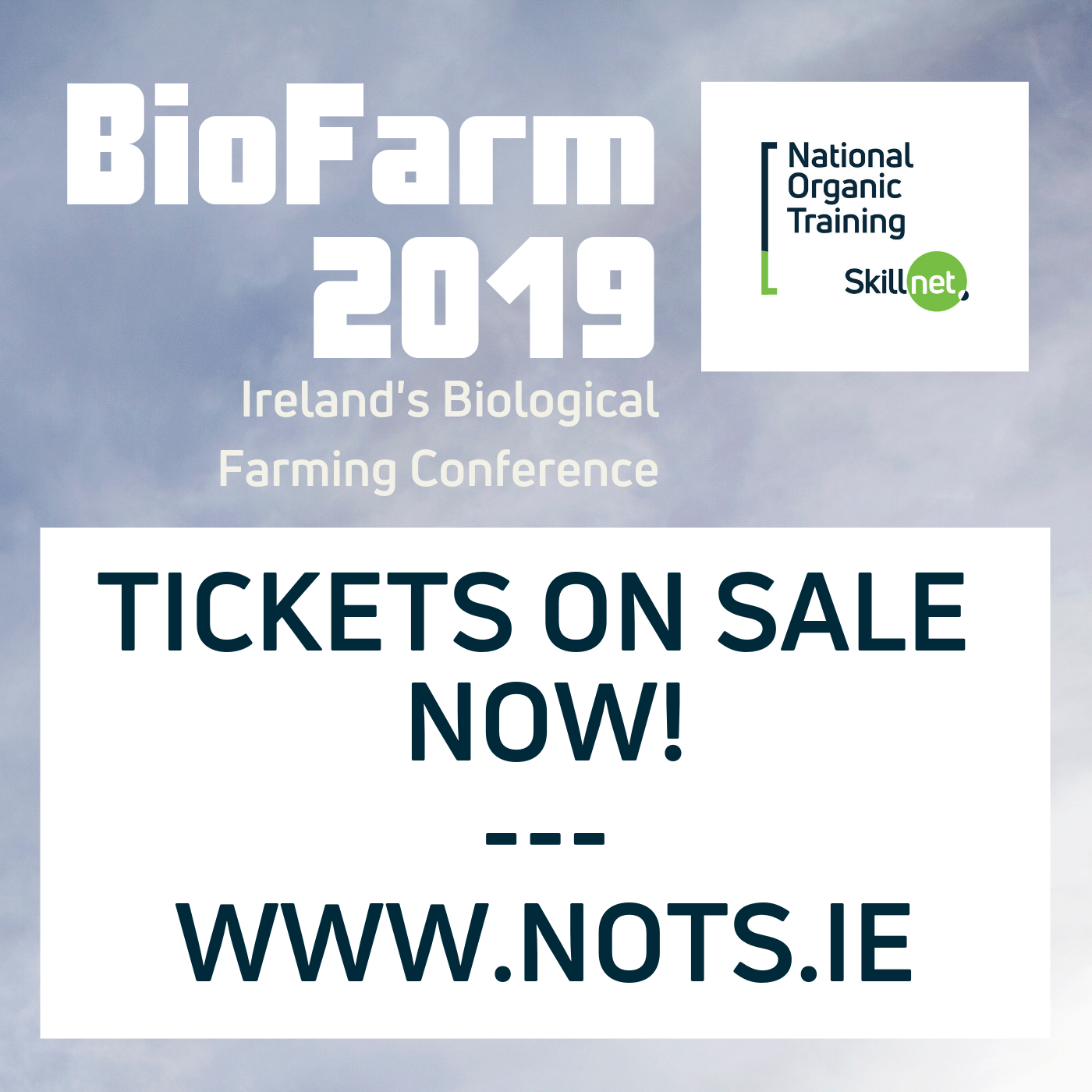 1 Day Ticket - BioFarm 19 provided by NOTS.ie