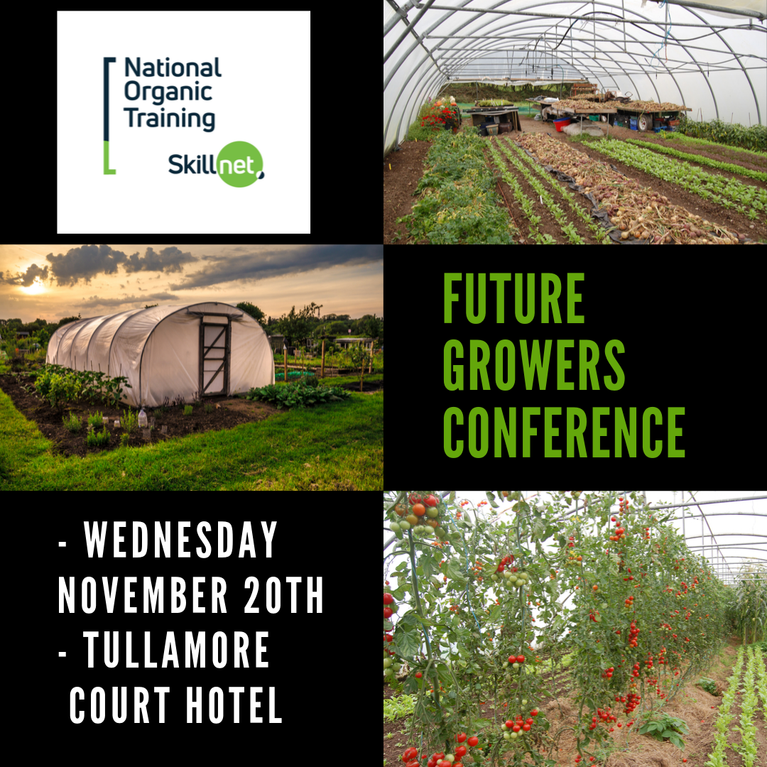 Future Growers Conference 2019 provided by NOTS.ie