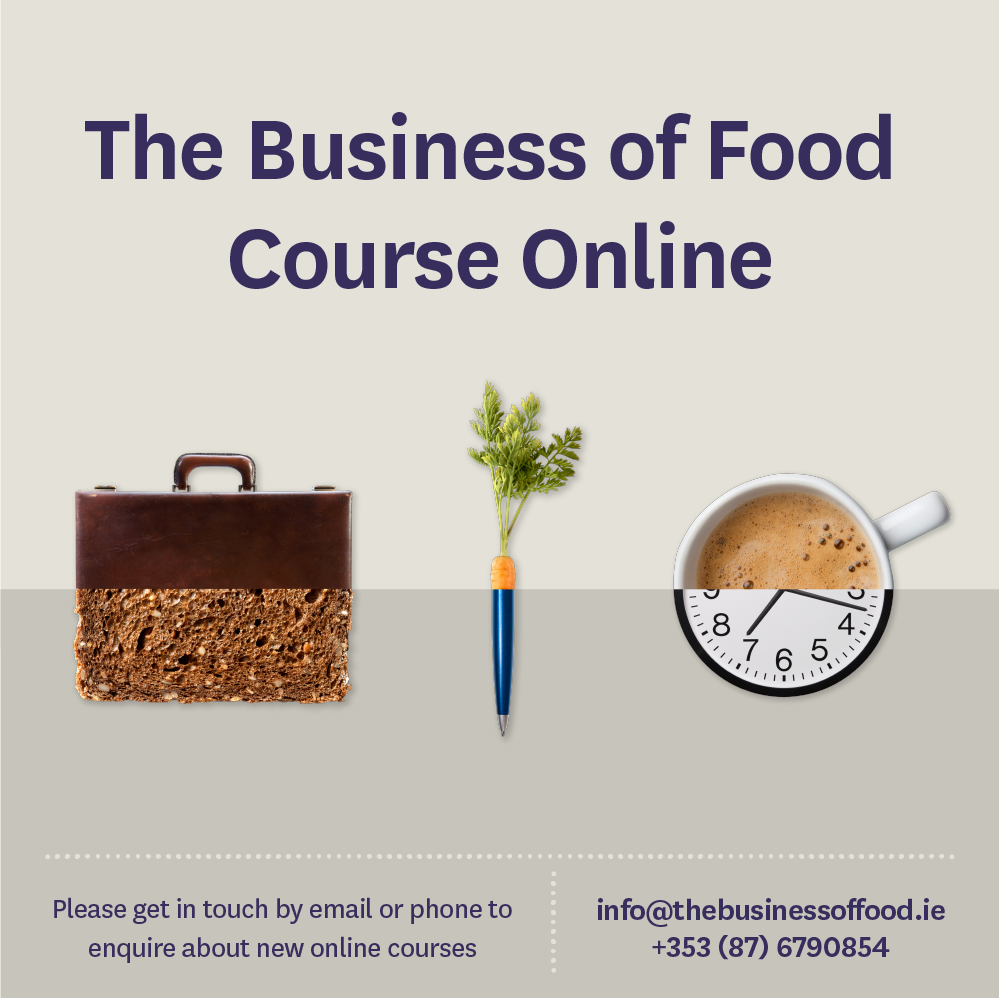 The Business of Food - Online (February 2021) provided by NOTS.ie