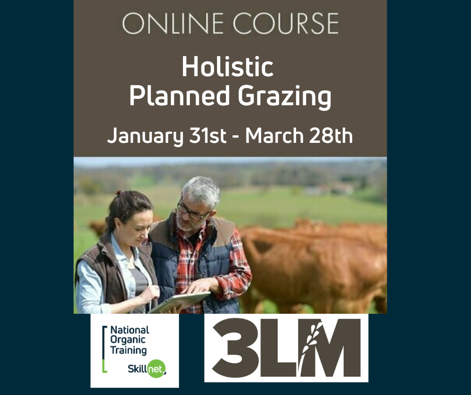 Holistic Planned Grazing - Online (January) provided by NOTS.ie