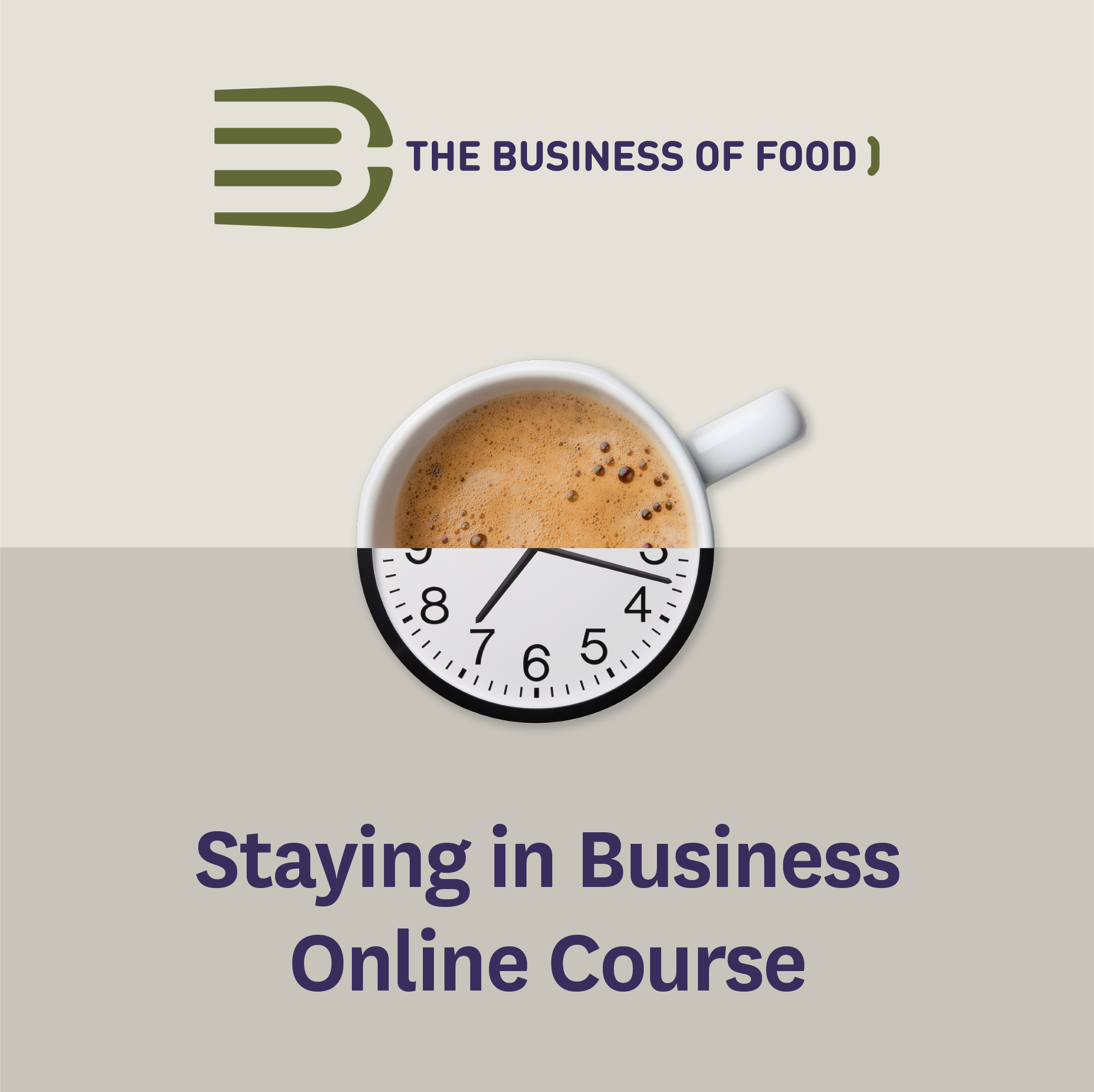 The Business of Staying in Business – October 2021